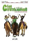 Les Cavalières, Tome 1 - Le plus beau poulain du monde