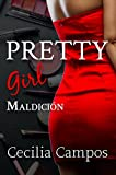Pretty Girl - Maldición (Bad girls Book 3) (Dutch Edition)