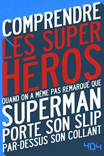 Comprendre les super-héros par Mathias LAVOREL