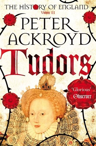 Tudors (The History of England)