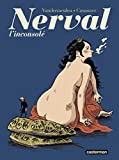 Nerval l'inconsolé (French Edition)