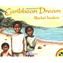 Caribbean Dream (Picture Puffins) by Rachel Isadora (2002-07-08)