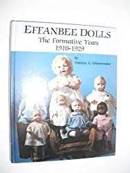 Effanbee Dolls: The Formative Years, 1910-29