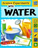 Sci Exp. W/Water (Science Experiments (Paperback Franklin Watts)) by Sally Nankivell-Aston (2000-03-05)