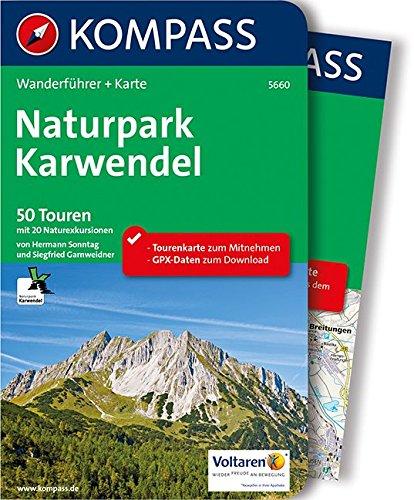 Preisvergleich Produktbild Naturpark Karwendel: Wanderführer mit Extra-Tourenkarte 1:35.000, 50 Touren, GPX-Daten zum Download. (KOMPASS-Wanderführer, Band 5660)