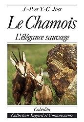 Les chamois : Milieu naturel, aspect, activités saisonnières