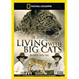 National Geographic - Living With Big Cats