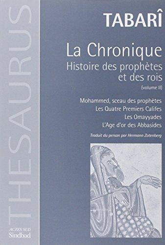 Chronique De Tabari  tome 2 : Histoire Des Prophetes Et Des Rois