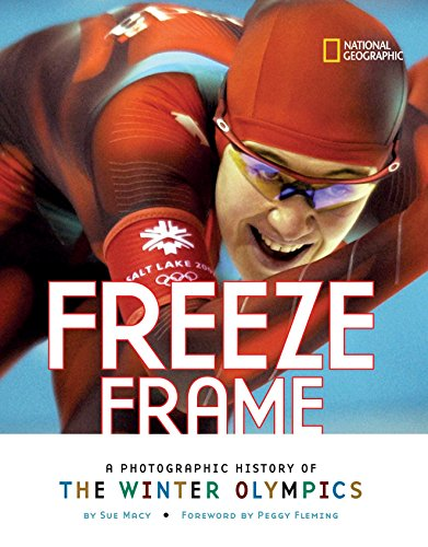 Freeze Frame: A Photographic History of the Winter Olympics (History (World))