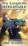 Redoubtable (Kris Longknife Novels)
