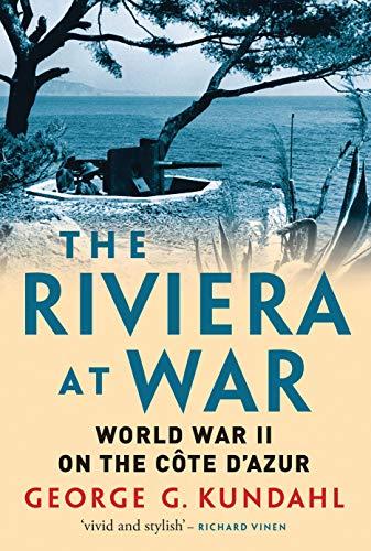 Riviera at War: World War II on the Cote d'Azur