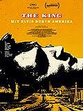 The King - Mit Elvis durch Amerika (OmU) [OV]