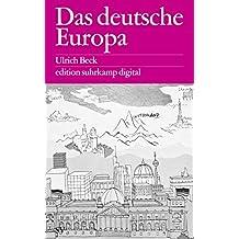 Das deutsche Europa: Neue Machtlandschaften im Zeichen der Krise (edition suhrkamp)