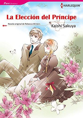 La Elección Del Príncipe: Harlequin Comics (Harlequin Manga)