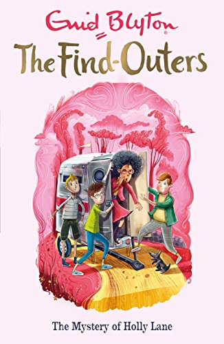 The Mystery of Holly Lane: Book 11 (The Find-Outers) (English Edition) Holly Lane
