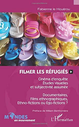 Filmer les réfugiés