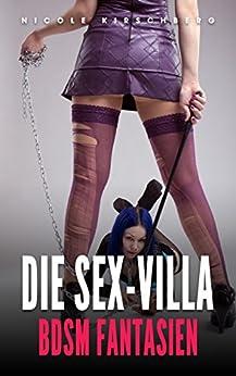 Die Sex-Villa – BDSM Fantasien (German Edition) par [Kirschberg, Nicole]