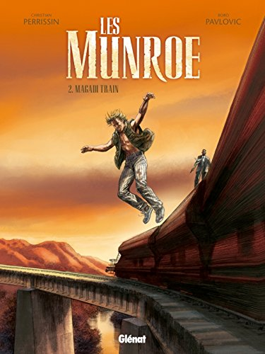 Les Munroe - Tome 02: Magadi Train