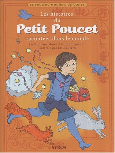 HISTOIRES DU PETIT POUCET
