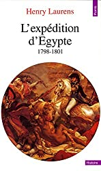 L'expédition d'Egypte, 1798-1801