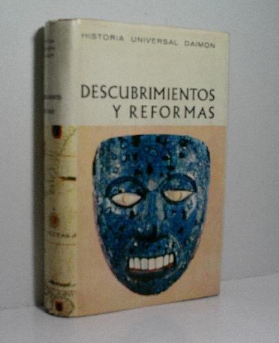 DESCUBRIMIENTOS Y REFORMAS