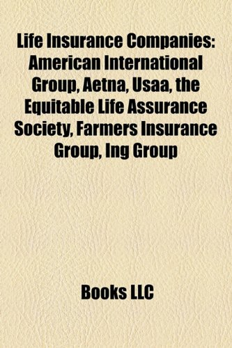 life-insurance-companies-american-international-group-aetna-metlife-the-equitable-life-assurance-soc