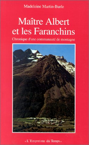 maitre-albert-et-les-faranchins-chronique-dune-communaute-de-montagne-lempreinte-du-temps