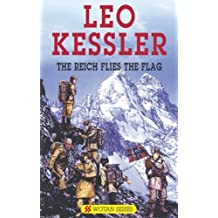 The Reich Flies the Flag (Wotan) by Leo Kessler (2005-10-28)