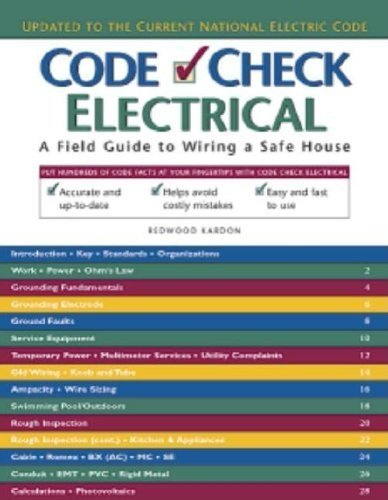 Code Check Electrical: An Illustrated Guide to Wiring a Safe House by Redwood Kardon (2014-06-24)
