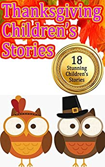 Libros Para Descargar Thanksgiving Children's Stories: Funny and A Bit Scary Stories that Kids Love Directa PDF
