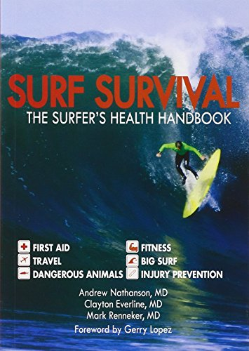 Surf Survival: The Surfer's Health Handbook