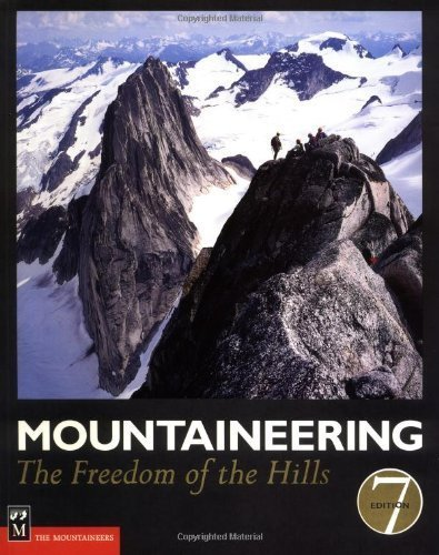 Mountaineering: The Freedom of the Hills 7th edition by The Mountaineers (2003) Paperback