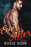 Ever After (Dirtshine Book 3)
