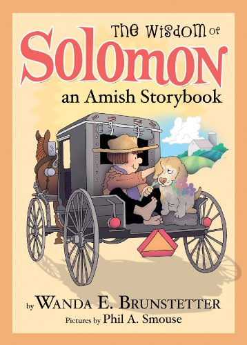The Wisdom of Solomon: An Amish Storybook