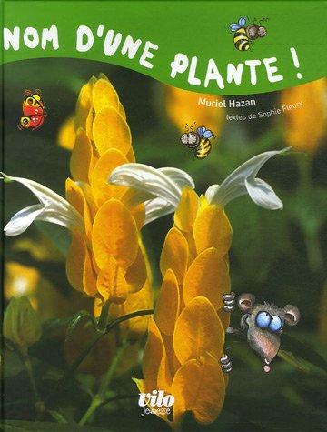 Nom d'une plante !