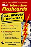 United States History 1500-1841 Interactive Flashcards Book (Flash Card Books) by The Editors of REA (1998-08-31)