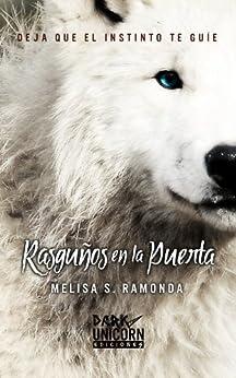Rasguños en la Puerta (Serie RELP nº 1) de [Ramonda, Melisa S.]