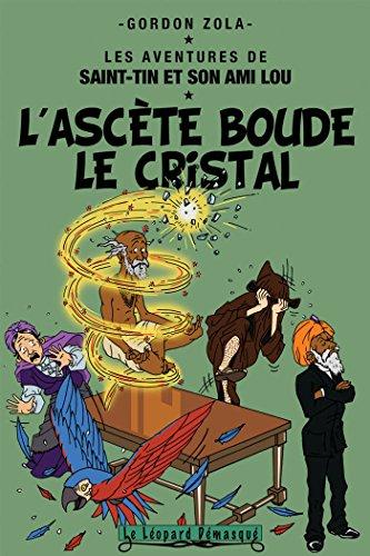 L'ascète boude le cristal