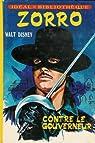 Zorro contre le gouverneur par McCulley