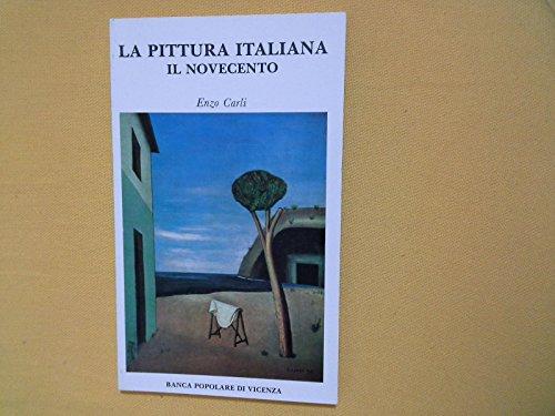La pittura italiana. L'Ottocento. Il Novecento