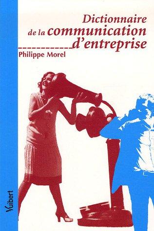 Dictionnaire de la communication d'entreprise