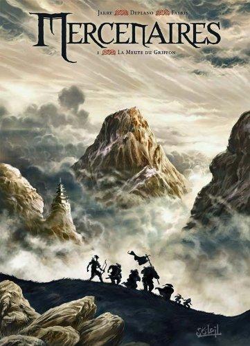 Mercenaires, Tome 1 : La Meute du Griffon