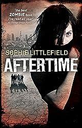 Aftertime (An Aftertime Novel, Book 1)