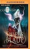 Thief's Blade (Magic of Dimmingwood)