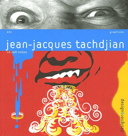 Jean-Jacques Tachdjian (Design & Designer) par Michel Chanaud