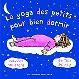 Telecharger Livres Le yoga des petits pour bien dormir (PDF,EPUB,MOBI) gratuits en Francaise