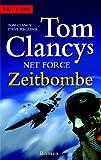 Zeitbombe - Net Force: Roman - Tom Clancy