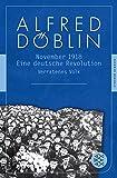 Nov 18: Eine deutsche Revolution Erzählwerk in drei Teilen. Zweiter Teil, Erster Band: Verratenes Volk (Fischer Klassik) - Alfred Döblin