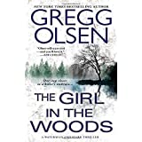 The Girl in the Woods (A Waterman & Stark Thriller) by Olsen, Gregg (2014) Mass Market Paperback