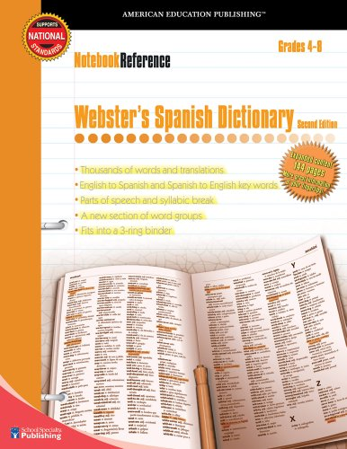 Webster's Spanish Dictionary, Grades 4 - 8: Second Edition (Notebook Reference Series)